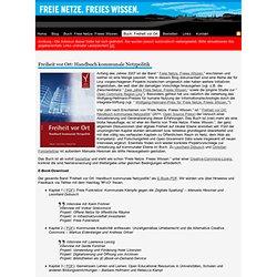 Freie Netze. Freies Wissen. - Freiheit vor Ort - Handbuch kommunale Netzpolitik