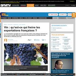 Vin : qu'est-ce qui freine les exportations françaises ?