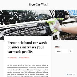 Fremantle hand car wash business increases your car wash profits