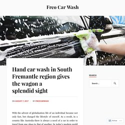Hand car wash in South Fremantle region gives the wagon a splendid sight