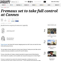 Fremaux set to take full control at Cannes