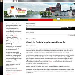 Quero aprender alemão - Deutsch als Fremdsprache: Canais do Youtube populares na Alemanha