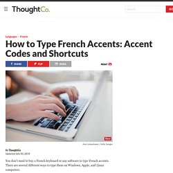 How to Type French Accents: Codes and Shortcuts