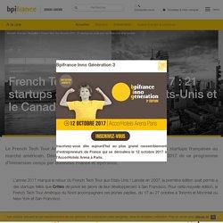 French Tech Tour America 2017 : 21 startups en route pour les Etats-Unis et le Canada