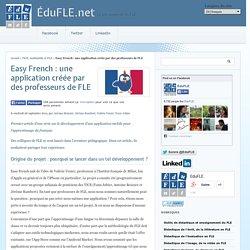 Easy French : une application créée par des professeurs de FLE