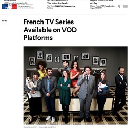French TV Series Available on VOD Platforms