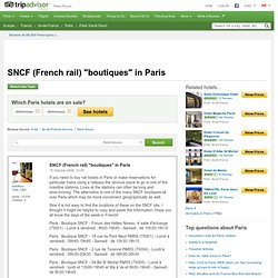 "SNCF (French rail) ""boutiques"" in Paris - Paris Forum"