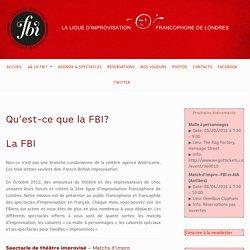 Qu'est-ce que la FBI? – French British Improvisation