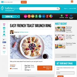 Easy French Toast Brunch Ring recipe