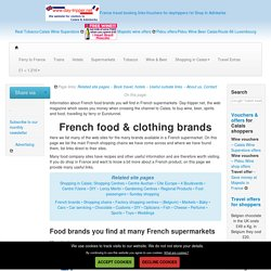 French food & clothing brands you will find in supermarkets & shops