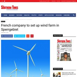 French company to set up wind farm in Sperrgebiet