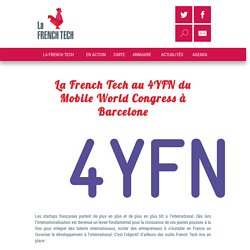 La French Tech au 4YFN du Mobile World Congress à Barcelone