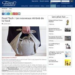 French-Connect - Food Tech : Les nouveaux Airbnb de la food