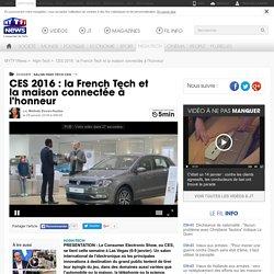 CES 2016 : la French Tech et la maison connectée à l'honneur - High-Tech