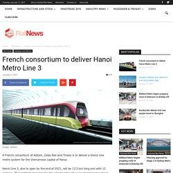 French consortium to deliver Hanoi Metro Line 3