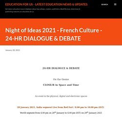 Night of Ideas 2021 - French Culture - 24-HR DIALOGUE & DEBATE