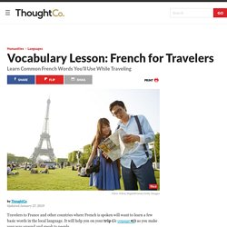 Learn to Speak French: Essential French for Travelers