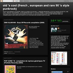 old 's cool (french , european and rare 90 's style punkrock)