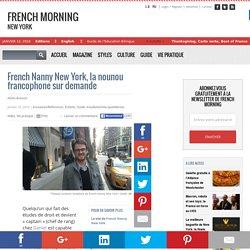 French Nanny New York, la nounou francophone sur demande