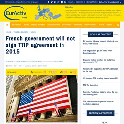 French government will not sign TTIP agreement in 2015
