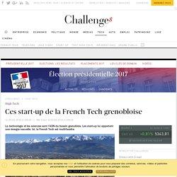 Ces start-up de la French Tech grenobloise - Challenges.fr