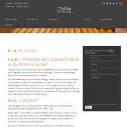French Tutors in Fulham, Kensington, Hampstead & London
