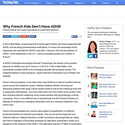 Why French Kids Don't Have ADHD
