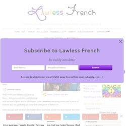 French Pick-Up Lines - Lawless French Expressions