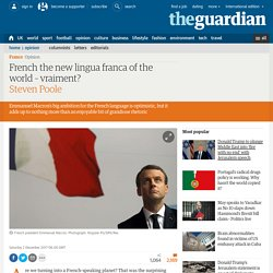 French the new lingua franca ofthe world – vraiment?