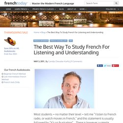 The Best Way To Study French For Listening and Understanding