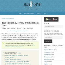 The French Literary Subjunctive: Uses