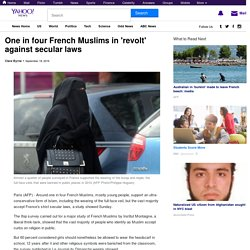 One in four French Muslims in 'revolt' against secular laws