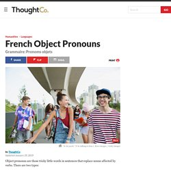 All About French Object Pronouns - Pronoms objets