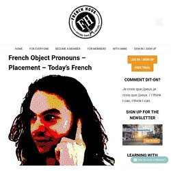 French Object Pronouns - Placement - Today's French