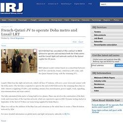 French-Qatari JV to operate Doha metro and Lusail LRT