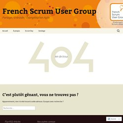 French Scrum User Group - French Scrum User Group - French Scrum User Group