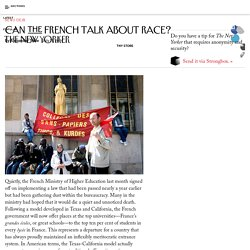 Can the French Talk About Race? - The New Yorker