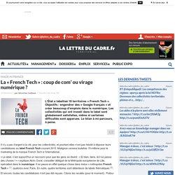 La « French Tech » : coup de com' ou virage numérique ?