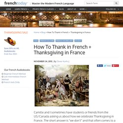 How To Thank in French + Thanksgiving in France