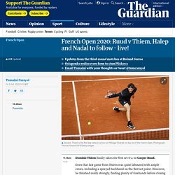French Open 2020: Ruud v Thiem, Halep and Nadal to follow –live!
