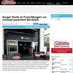 Burger Etoile et FrenchBurgers un concept purement Bordelais