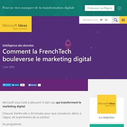 Comment la FrenchTech bouleverse le marketing digital