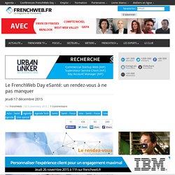 Le FrenchWeb Day eSanté: un rendez-vous à ne pas manquer