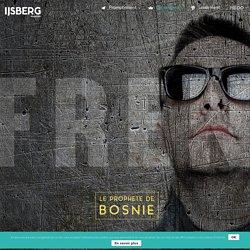 Frenkie, le prophète de Bosnie