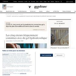 Les cinq erreurs fréquemment commises avec du gel hydroalcoolique - Madame Figaro