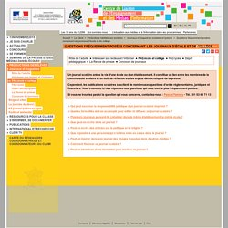FAQ Ecole et Collège - Journaux scolaires et lycéens - Productions médiatiques scolaires