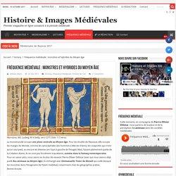 Fréquence médiévale : monstres et hybrides du Moyen âge – Histoire & Images Médiévales