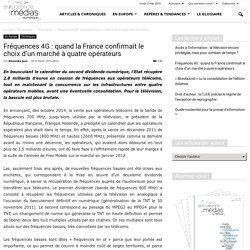 Fréquences 4G : quand la France confirmait le choix d'un marché à quatre opérateurs
