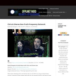Chris & Sheree Geo-Truth Frequency Network