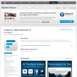 Frequency ~ Tune In and Watch Videos for iPad on the iTunes App Store